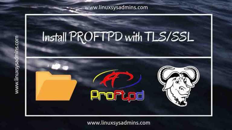 Install Proftpd with TLS/SSL