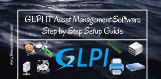 GLPI IT Asset Management Software Step by Step Setup Guide