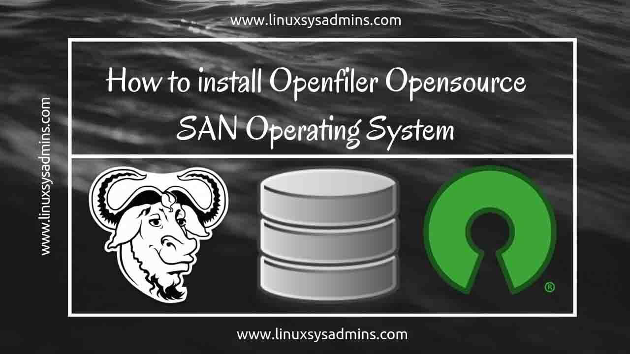 How to install Openfiler SAN Operating System