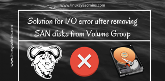 Solution for IO error after removing SAN disks from Volume Group