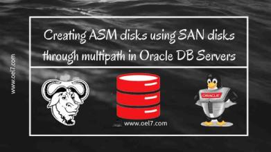 Creating ASM disks on SAN disks through multi-path