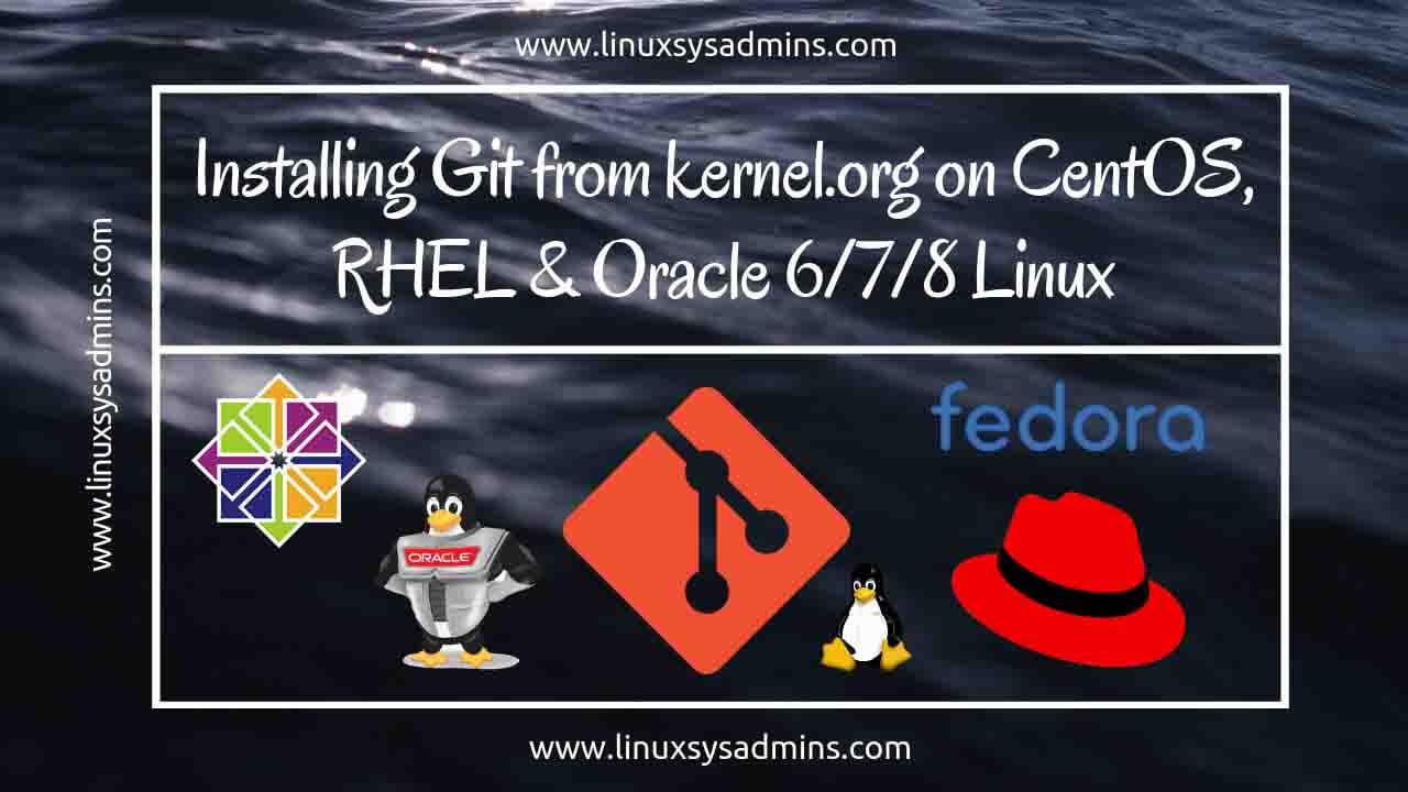 Git | Installing Git from kernel org on CentOS, RHEL