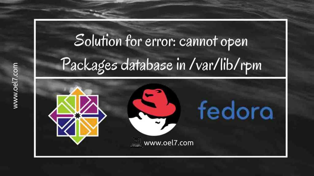 Solution for error: cannot open Packages database in /var/lib/rpm 1