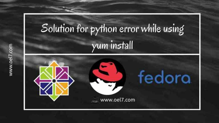 Solution for python error while using yum install