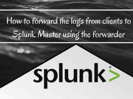 Step by step guide to install with Splunk Forwarder 7 0 2