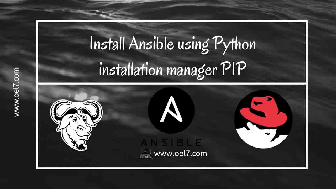 Install Ansible using Python installation manager pip