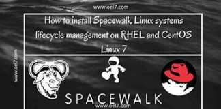 How to install Spacewalk Linux systems lifecycle management on RHEL and CentOS Linux 7