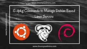 15 dpkg Commands to Manage Debian Based Linux Servers