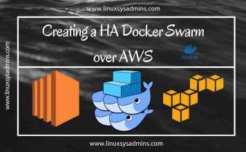 Creating a HA Docker Swarm over AWS