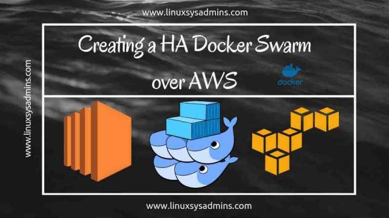 Creating an HA Docker Swarm over AWS