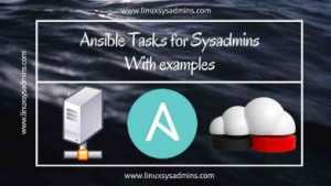 Ansible tasks for Sysadmins
