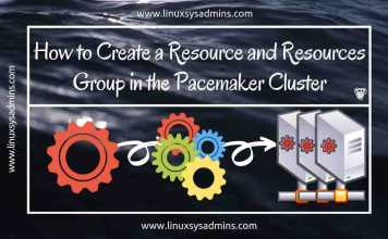 How to Create a Resource and Resources group in a Pacemaker cluster