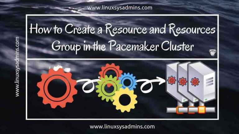 Create a Pacemaker Cluster Resources and Resources group