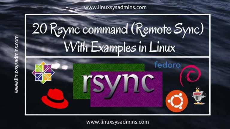 Rsync (Remote Sync) | 20 Rsync command with Examples in Linux