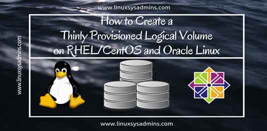 Create a Thinly Provisioned Logical Volume on Linux