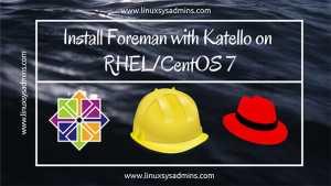 Install Foreman with Katello on RHEL CentOS 7