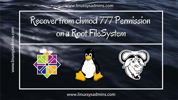 Recover chmod 777 root fs