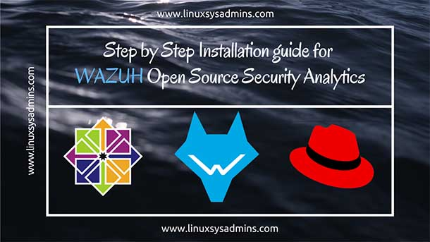 WAZUH Open Source Security Analytics