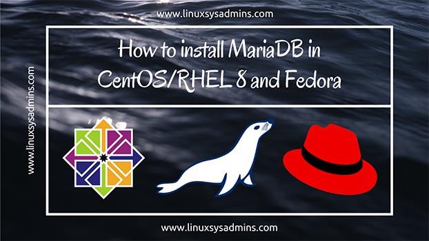 Install MariaDB in CentOS RHEL 8