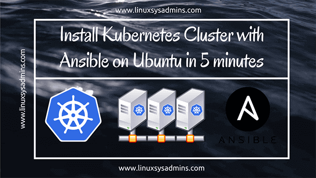 Install Kubernetes Cluster with Ansible