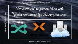 Proxmox VM migration failed