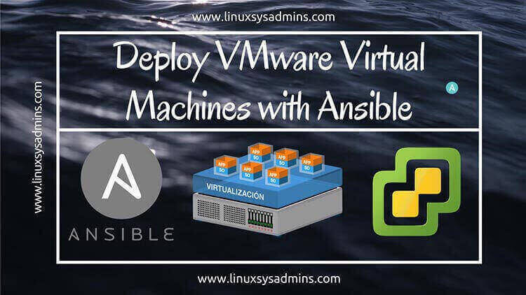 Deploy VMware Virtual machines with Ansible for lazy admins