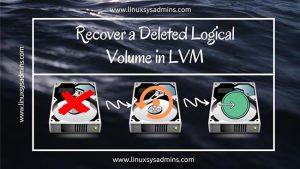 Deleted logical volume