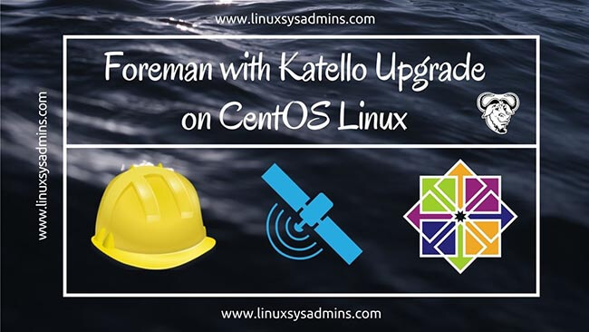 foreman with Katello upgrade