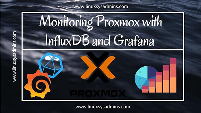 Monitoring Proxmox with InfluxDB and Grafana in 4 Easy steps