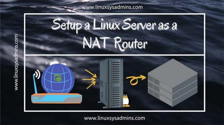 Setup a Linux Server as a NAT Router