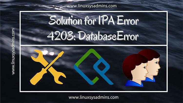 Solution for IPA Error 4203 DatabaseError