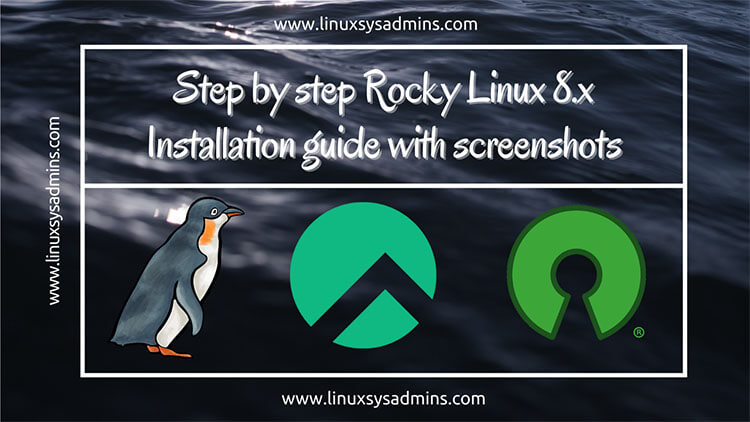 Step by step Rocky Linux 8.x Installation guide with screenshots